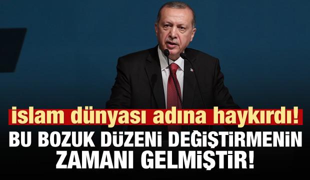 Erdoğan: Bu bozuk düzeni değiştirme zamanı geldi
