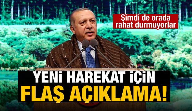Erdoğan'dan yeni harekat açıklaması!