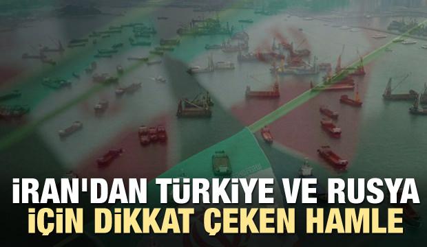 İran'dan Türkiye ve Rusya için dikkat çeken hamle