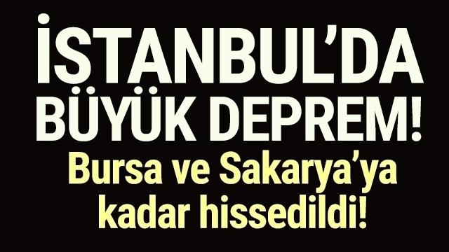 İstanbul'da deprem! İstanbul 5.8'lik depremle sarsıldı!