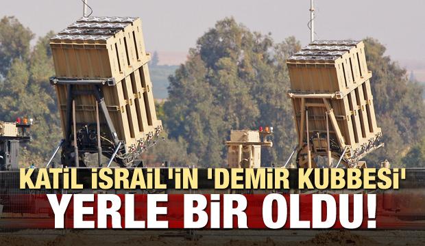 Katil İsrail'in 'Demir Kubbesi' yerle bir oldu