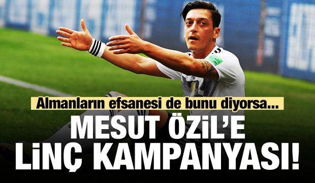 Mesut Özil'e linç kampanyası! Efsane isim de bunu diyorsa...