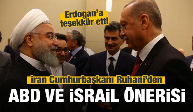 Ruhani'den ABD ve İsrail önerisi