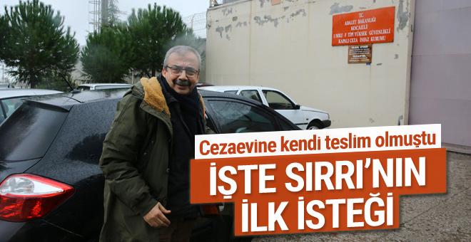 Sırrı Süreyya Önder cezaevi yönetiminden bakın ne istedi?