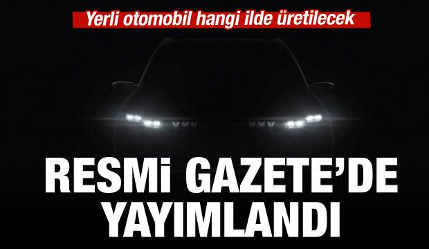 Son dakika: Yerli otomobilde yeni gelişme...Resmi Gazete'de yayımlandı