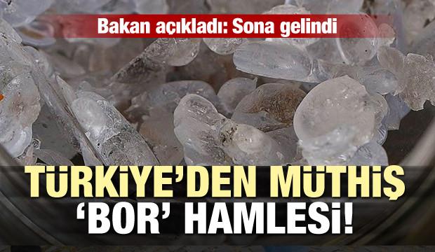 Türkiye'den Müthiş Bor Hamlesi... Sona Gelindi