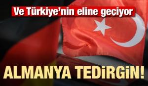Türkiye'nin eline geçiyor! Almanya tedirgin