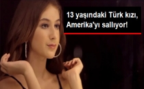 13 Yaşındaki Türk Kızı Amerika'yı Sallıyor!