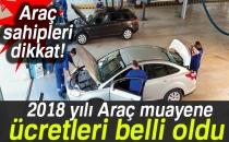 2018 yılı araç muayene ücretleri belli oldu (2018 yılı araç muayene ücretleri ne kadar?) Araç muayene sorgula!