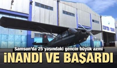 25 yaşındaki genç inandı ve başardı! Uçağı...
