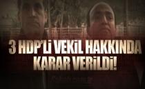 3 HDP'li Vekil Serbest Bırakıldı