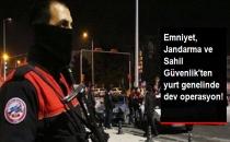 71 Binden Fazla Personelle Türkiye Genelinde Huzur Operasyonu Yapıldı