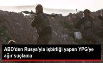 ABD Merkez Kuvvetler Komutanı: YPG Muhalifleri Hedef Alıyor