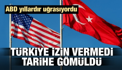 ABD yıllardır uğraşıyordu! Türkiye tarihe gömdü