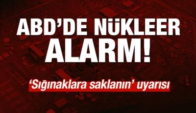 ABD'de Nükleer Alarm!