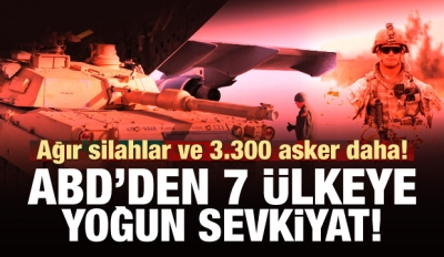 ABD'den 7 ülkeye 3300 asker ve ağır silah!