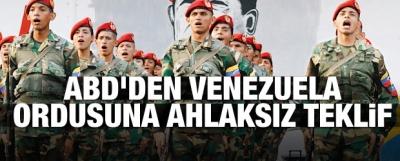 ABD'den Venezuela ordusuna ahlaksız teklif