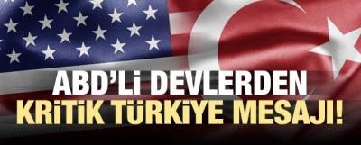 ABD'li devlerden kritik Türkiye mesajı