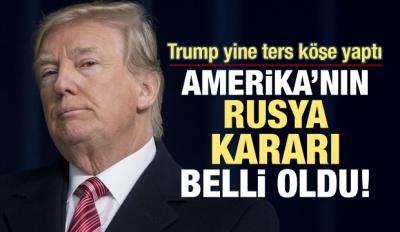 ABD'nin Rusya Kararı Belli Oldu!