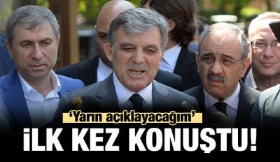 Abdullah Gül'den Önemli Açıklama