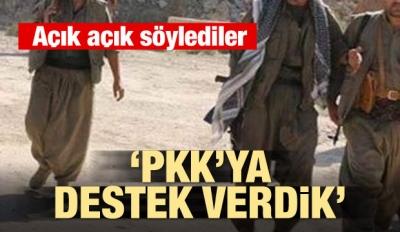 Açık açık itiraf ettiler! 'PKK'ya destek verdik'