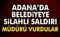 Adana Belediyesine Silahlı Saldrı! Müdür Vuruldu...