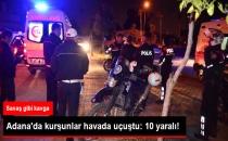 Adana'da Silahlı Kavga: 10 Kişi Yaralandı