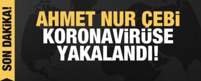 Ahmet Nur Çebi Koronavirüse Yakalandı! Kulüpten Açıklama Geldi...