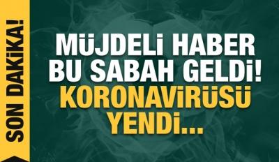 Ahmet Nur Çebi Koronavirüsü Yendi...