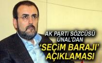 AK Parti Sözcüsü Ünal'dan 'Seçim Barajı' Açıklaması