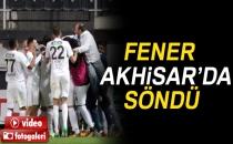 Akhisarspor 1 - Fenerbahçe 0 (Maç Sonucu)