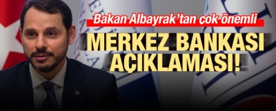 Albayrak'tan çok önemli Merkez Bankası açıklaması