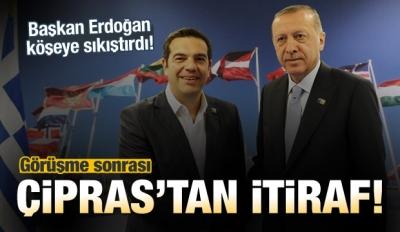 Aleksis Çipras'tan Erdoğan itirafı