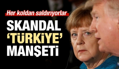 Almanlardan skandal manşet!