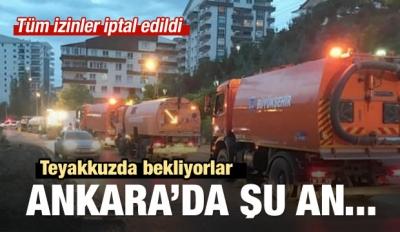 Ankara şu an... Teyakkuzda bekliyorlar