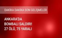Ankara'da Bombalı Araçla Saldırı! 27 Kişi Öldü, 75 Kişi Yaralandı