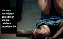 Ankara'da Dehşet! Kocasını Sandalyeye Bağladıkları İranlı Kadına Defalarca Tecavüz Ettiler
