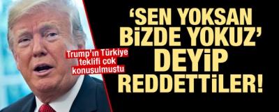 Avrupa'dan Trump'ın Türkiye teklifine ret: Sen yoksan bizde yokuz
