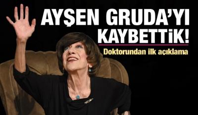Ayşen Gruda 74 yaşında hayatını kaybetti.. Torunu cenaze tarihini açıkladı