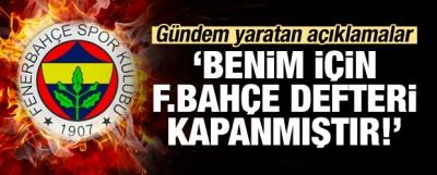Aziz Yıldırım: Benim İçin Fenerbahçe Defteri Kapanmıştır!
