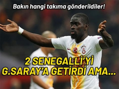 Badou Ndiaye Galatasaray'a getirdi, 2 Senegalli Amatör lige gitti