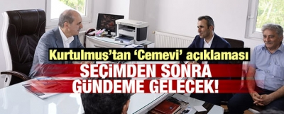 Bakan Kurtulmuş'tan 'Cemevi' Açıklaması