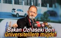 Bakan Özhaseki'den Üniversitelilere Müjde!