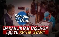 Bakanlıktan Taşeron İşçiye Kritik Uyarı! Son Gün 11 Ocak
