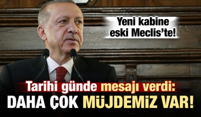 Başkan Erdoğan 1. Meclis'te kritik mesaj
