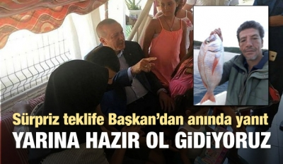 Başkan Erdoğan'a balığa çıkma teklifi