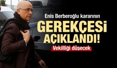 Berberoğlu kararının gerekçesi açıklandı