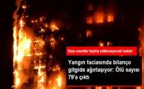 Bilanço Ağırlaşıyor! Londra'daki Yangında Ölenlerin Sayısı 79'a Yükseldi