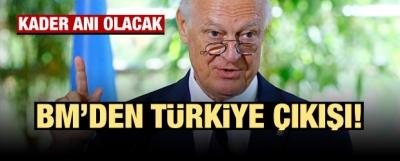 BM'den Türkiye açıklaması: Kader anı olacak