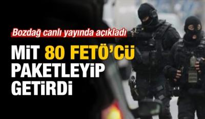 Bozdağ: 18 ülkeden 80 FETÖ'cü paketleyip getirildi